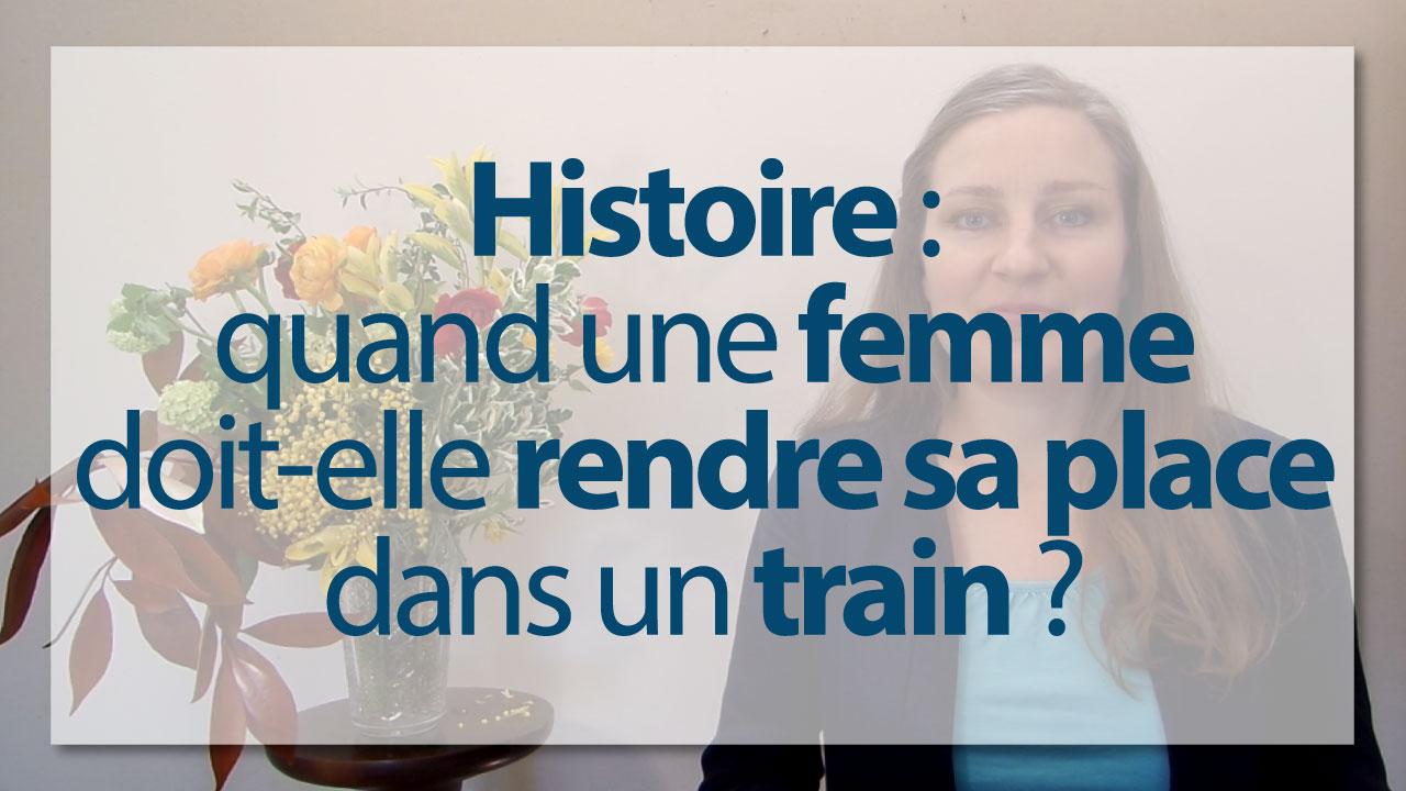Histoire bonnes mani res quand une femme doit elle rendre sa place dans le train - Quand doit on tailler les coniferes ...