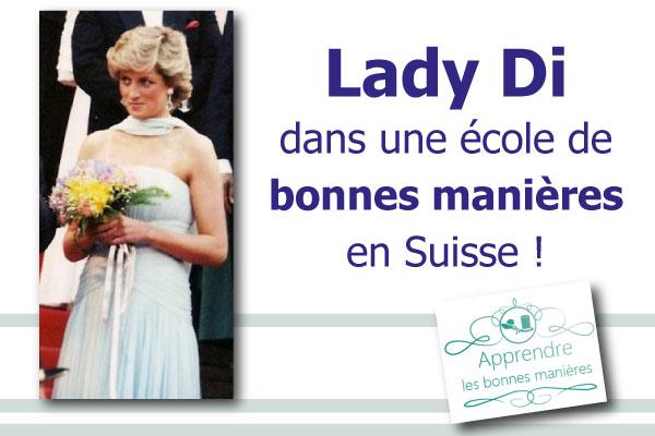 lady-di école de bonnes manières en Suisse princesse diana etiquette protocole aristocratie cours leçon savoir vivre