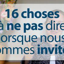 16-choses-pas-dire Etiquette et amitié politesse bonnes manières apprendre coehing cours consultant expert savoir-vivre bienséance à la française codes mondains