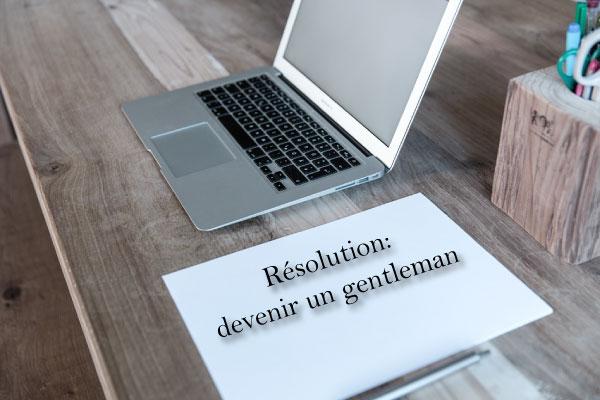 resolutions nouvel an devenir gentleman,-séduire une femme, résolution 2016 programme réussite, résolution nouvelle année pour homme