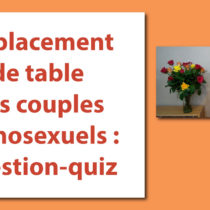 Le placement de table des couples homosexuels : question-quiz